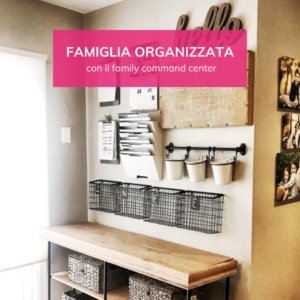 Famiglia organizzata con il family command center Federica cannata Professional Organizer